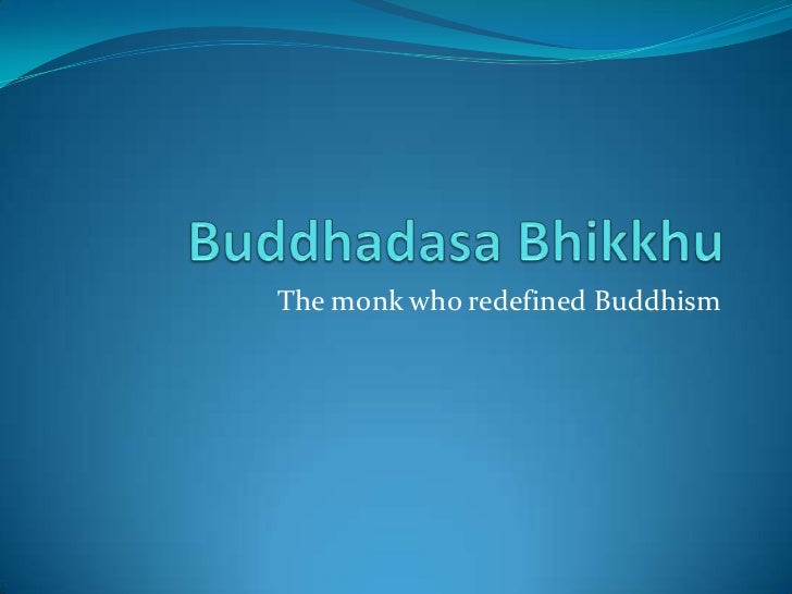 The monk who redefined Buddhism