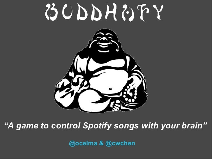 """A game to control Spotify songs with your brain""               @ocelma & @cwchen"
