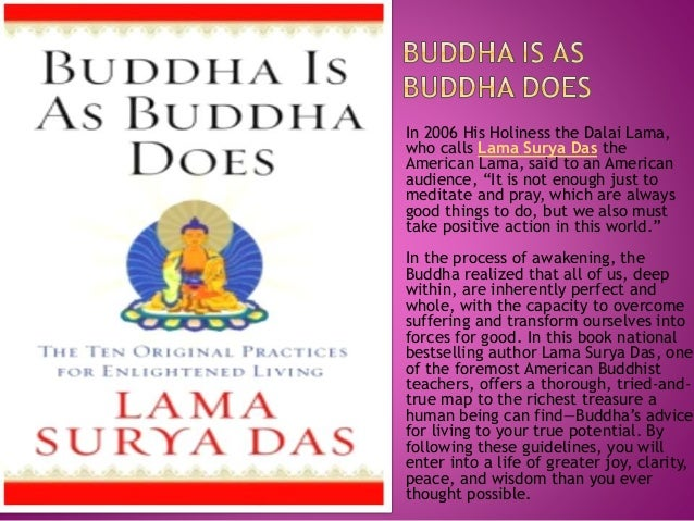 "In 2006 His Holiness the Dalai Lama, who calls Lama Surya Das the American Lama, said to an American audience, ""It is not ..."