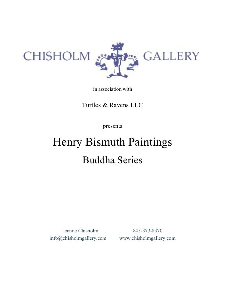 in association with  in association with Turtles & Ravens LLC presents Henry Bismuth Paintings Buddha Series Jeanne Chisho...