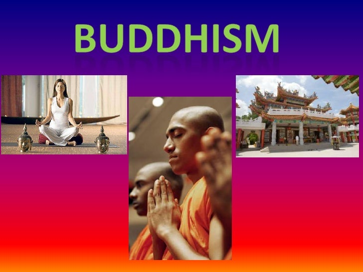 Buddhism<br />
