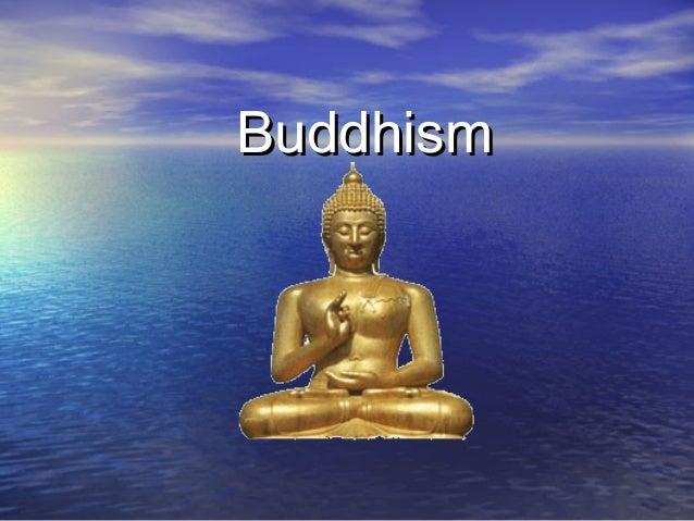 BuddhismBuddhism