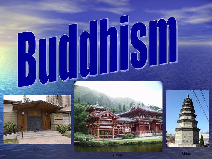Buddhism China Hawaii Utah