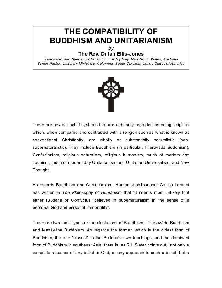 THE COMPATIBILITY OF         BUDDHISM AND UNITARIANISM                                      by                          Th...