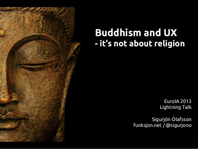 an analysis of buddhism and is it a religion In asian religious traditions including buddhism, religion—with its myths,  the  sophistication and rigor of buddhist philosophical analysis rival.