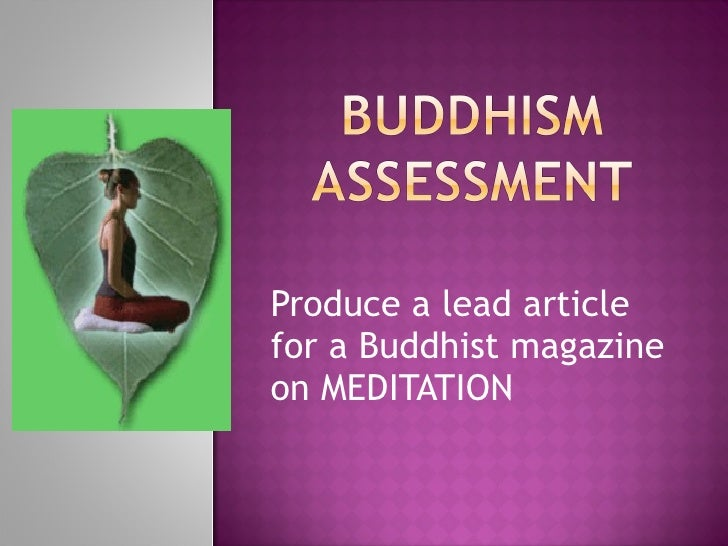 Produce a lead article for a Buddhist magazine on MEDITATION