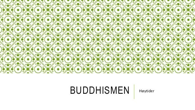 Buddhismen H 248 Ytider