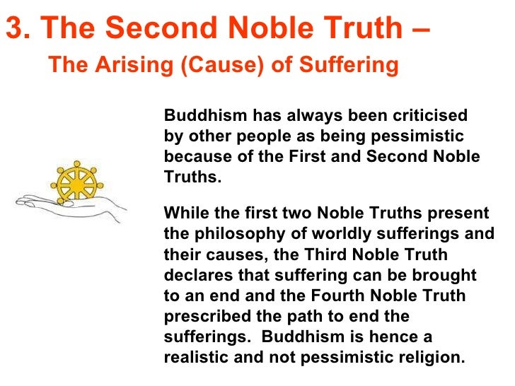 an analysis of samudaya the second of the four noble truths Samudaya sacca is the second of the four noble truths in buddhism it is about the origins of dukkha (suffering.