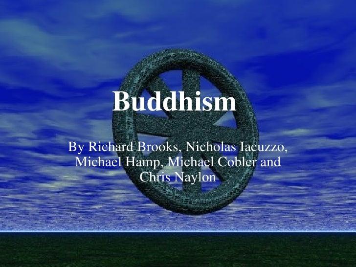 Buddhism By Richard Brooks, Nicholas Iacuzzo, Michael Hamp, Michael Coblerand Chris Naylon