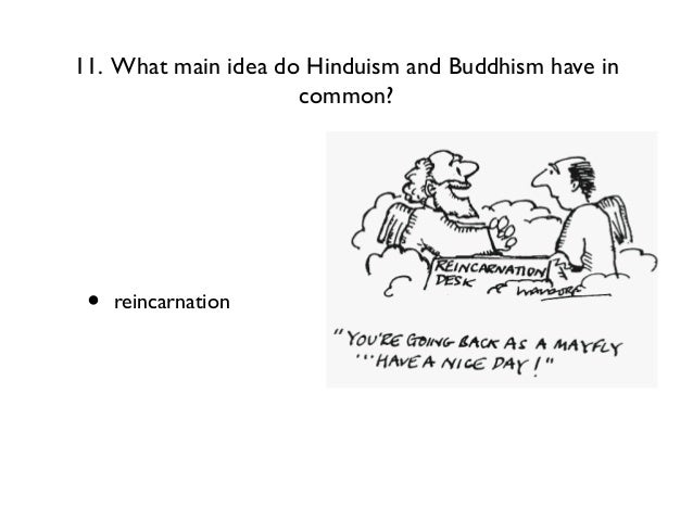 what do hinduism and buddhism have in common