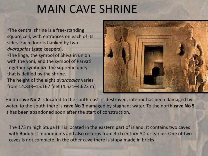 MAIN CAVE SHRINE•The central shrine is a free-standingsquare cell, with entrances on each of itssides. Each door is flanke...