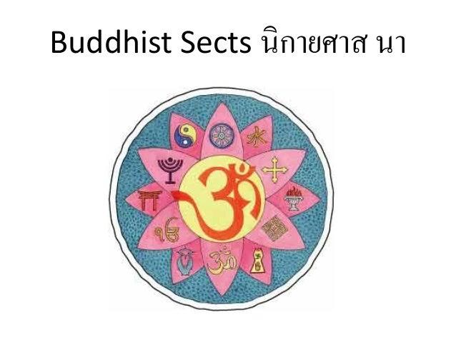 Buddhist Sects นิ กายศาส นา