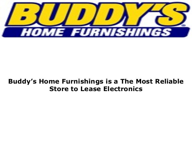Buddy P Ptbuddy S Home Furnishings Is A The Most Reliable Store To Le