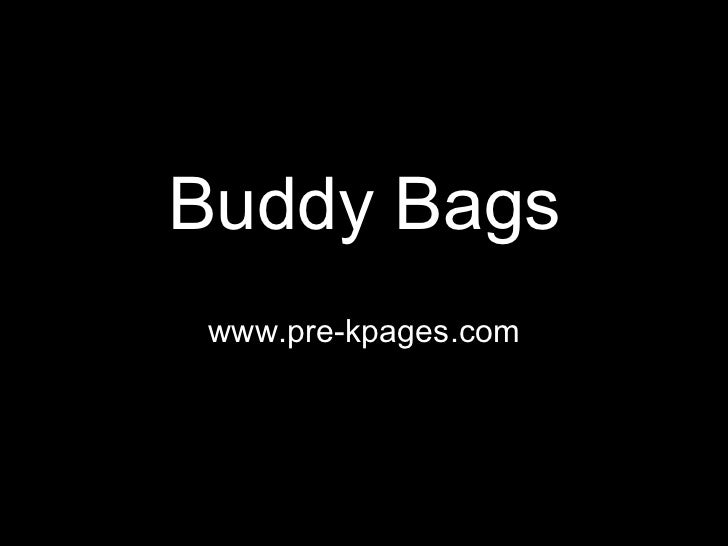 Buddy Bags www.pre-kpages.com
