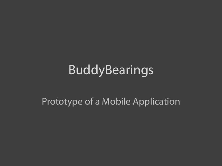 BuddyBearingsPrototype of a Mobile Application