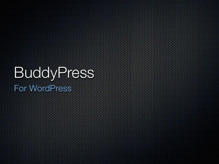 BuddyPressFor WordPress