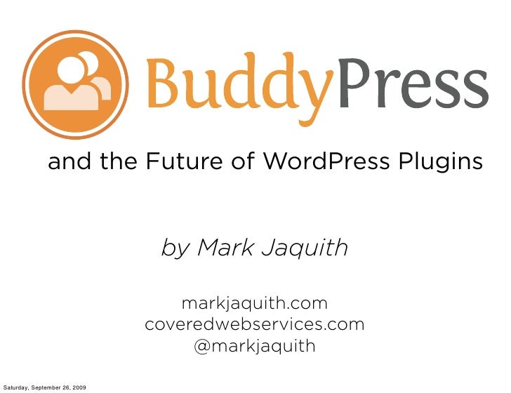 and the Future of WordPress Plugins                                   by Mark Jaquith                                     ...