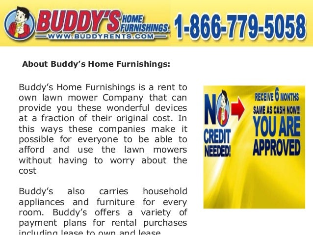 Buddy S Home Furnishings Is The Best Rent To Own Lawn Mower Company