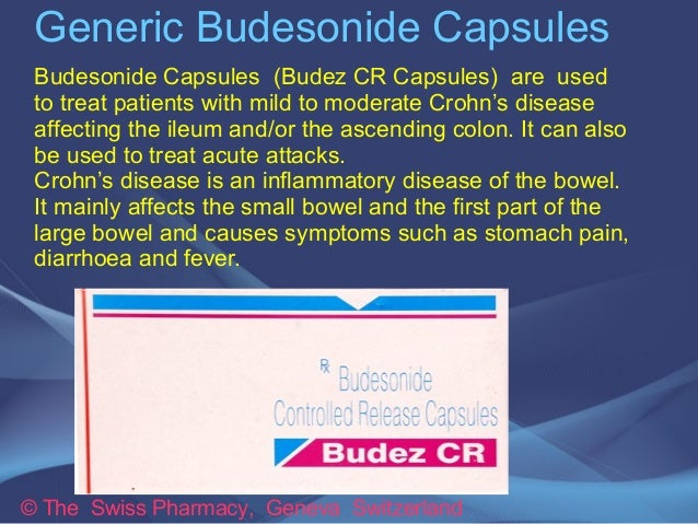 Generic Budesonide Capsules  Budesonide Capsules (Budez CR Capsules) are used  to treat patients with mild to moderate Cro...