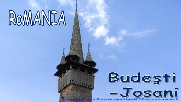 http://www.authorstream.com/Presentation/sandamichaela-1402185-wonders-in-maramures13/