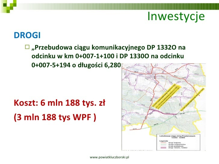"""Inwestycje  <ul><li>DROGI </li></ul><ul><ul><li>"""" Przebudowa ciągu komunikacyjnego DP 1332O na odcinku w km 0+007-1+100 i ..."""