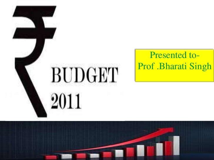 Presented to-Prof .Bharati Singh