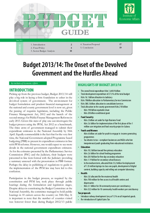 Budget Highlights 2013/2014 1 INSIDE By Institute of Economic Affairs 1.Introduction  2 2.Fiscal Policy4 3.Sector Bud...