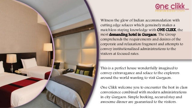 Witness The Glow Of Indian Accommodation With Cutting Edge Solaces Which Genuinely Makes A Matchless Staying