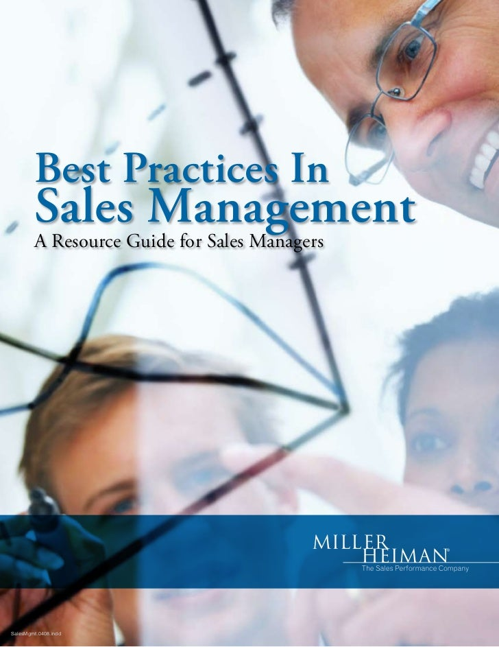 Best Practices In         Sales Management         A Resource Guide for Sales Managers     SalesMgmt.0408.indd