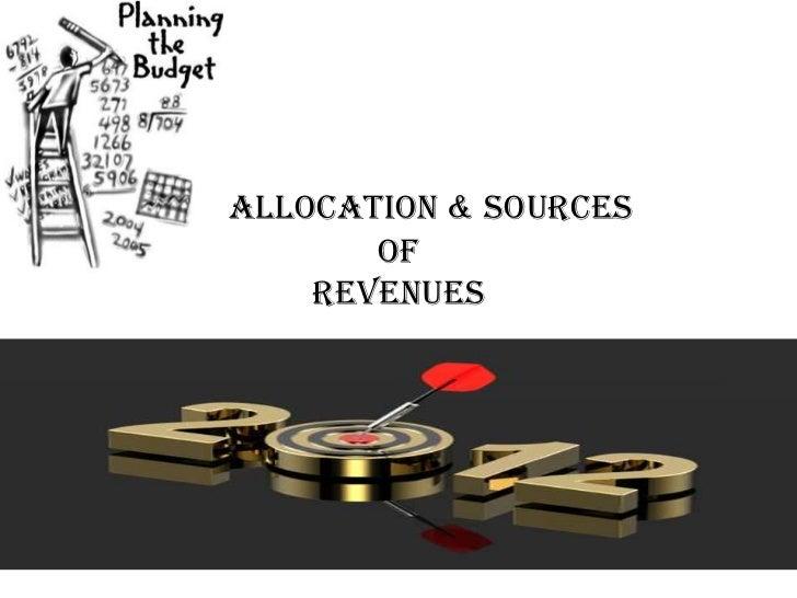Allocation & Sources       of    Revenues