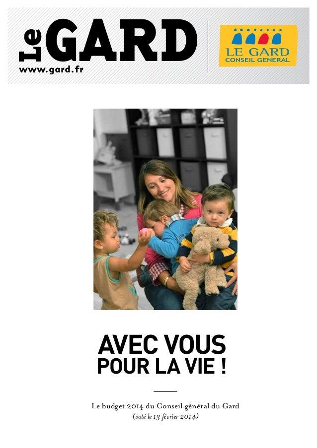 www.gard.fr  Le budget 2014 du Conseil général du Gard (voté le 13 février 2014)