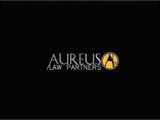 Copyright © 2016 Aureus Law Partners. All rights reserved.