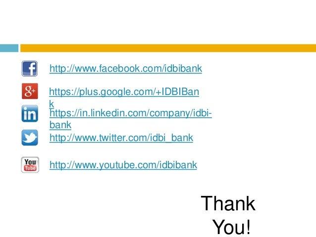 http://www.youtube.com/idbibank http://www.facebook.com/idbibank http://www.twitter.com/idbi_bank https://plus.google.com/...