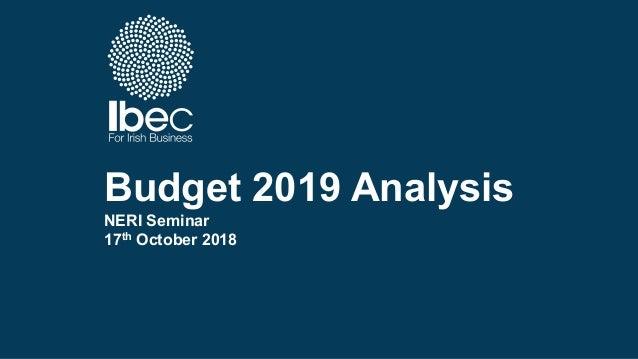 Budget 2019 Analysis NERI Seminar 17th October 2018