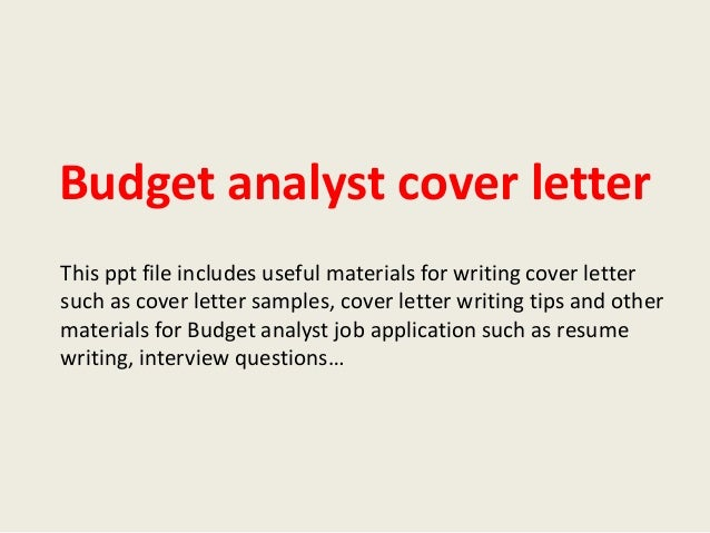 Budget Analyst Cover Letter This Ppt File Includes Useful Materials For Writing Such As