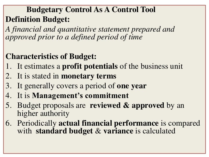 features of budgetary control