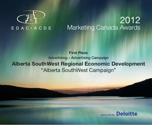 2012                      Marketing Canada Awards                        First Place            Advertising – Advertising ...
