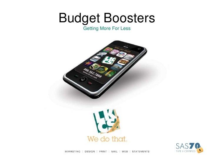 Budget BoostersGetting More For Less<br />
