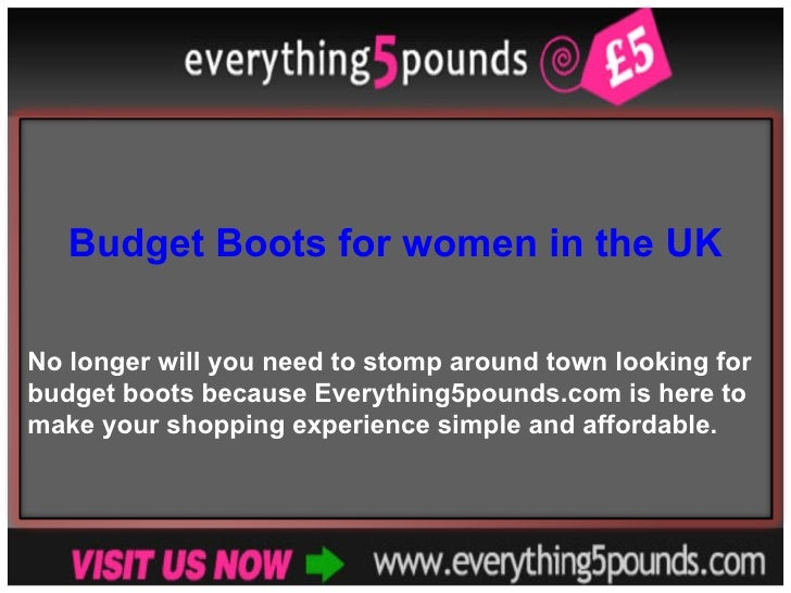 Budget Boots for women in the UK No longer will you need to stomp around town looking for budget boots because Everything5...