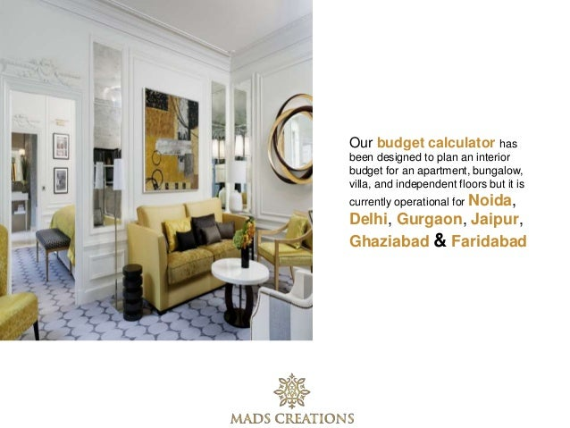 5 Our Budget Calculator Has Been Designed To Plan An Interior