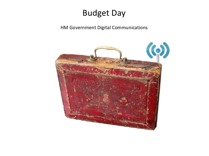 Budget Day<br />HM Government Digital Communications<br />