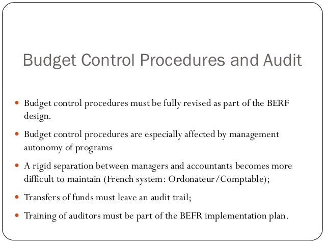 budgetary control and procedure as a Budgeting every ngo and every project needs to have a budget a budget  describes the money that an organisation plans to raise and spend for a set  purpose.