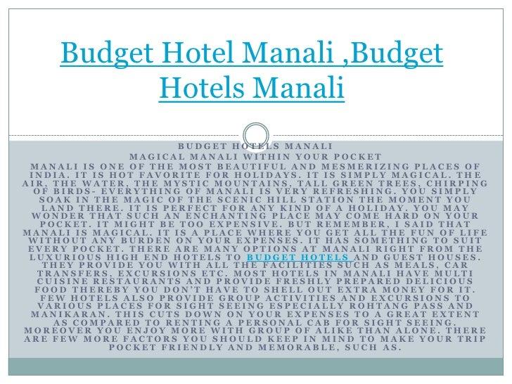 Budget Hotel Manali ,Budget Hotels Manali<br />Budget hotels Manali<br />Magical Manali within your pocket<br />Manali is ...