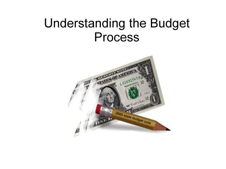 Understanding the Budget Process