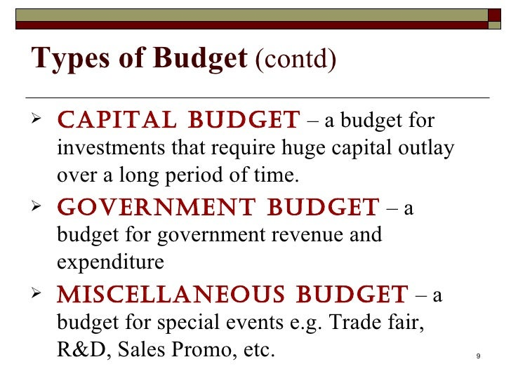 budget and budgetary control Both the public and private enterprises use the budget and budgetary control  system the private enterprise, which are profit oriented are aimed among others  at.