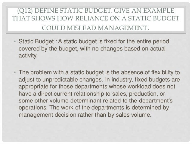 a static planning budget is