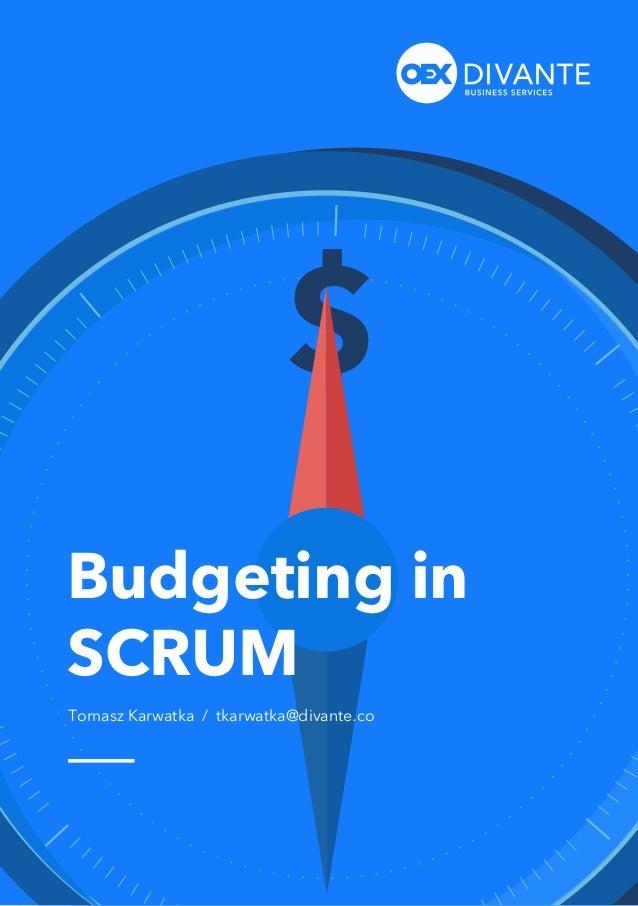 www.divante.co Budgeting in SCRUM Tomasz Karwatka / tkarwatka@divante.co