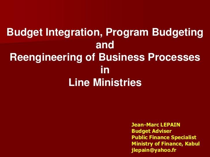 budget integration program budgeting and reengineering of business p