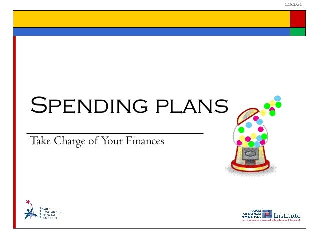 1.15.2.G1 Take Charge of Your Finances Spending plans