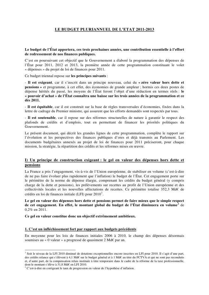 LE BUDGET PLURIANNUEL DE L'ETAT 2011-2013Le budget de l'État apportera, ces trois prochaines années, une contribution esse...